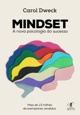 Aprendendo a desenvolver um Mindset de Crescimento